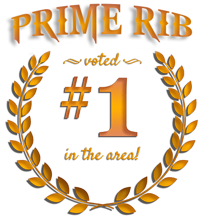 Voted Best Prime Rib in the Illinois Valley!